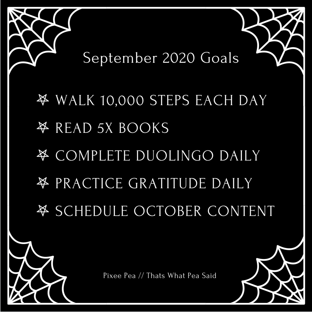 Pixee Pea // September Goals